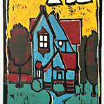 Panama Thompson Home by Tim D Peterson reductive relief print 12 x 18 priced at $400.00